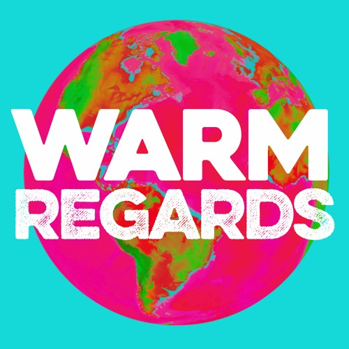 Warm Regards podcast